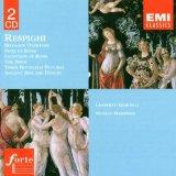 Ottorino Respighi: Orchestral Works - Belfagor Overture/Pines of Rome/Fountains of Rome/The ...