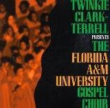 Florida A&M Gospel: Twinkie Clark Terrel Presents