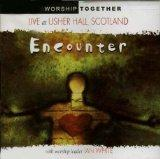 Encounter: Live at Usher Hall, Scotland w/ worship leader Ian White