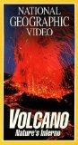 National Geographic's Volcano: Nature's Inferno [VHS]