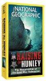 National Geographic: Raising the Hunley [VHS]