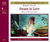 Marcel Proust: Swann in Love [Audiobook] *