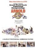 Arnold World / Gracie Submission Championships 2004
