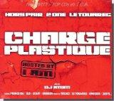 Charge Plastique mixed by Dj Atom