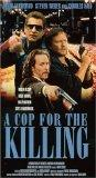 Cop for the Killing, A (In The Line Of Duty) [VHS]