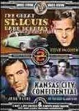 The Great St. Louis Bank Robbery / Kansas City Confidential