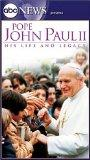 Pope John Paul II: His Life & Legacy [VHS]