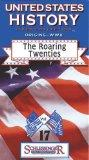 The Roaring Twenties (United States History Origins to WWII, Vol. 17) [VHS]