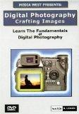 Digital Photography: Crafting Images
