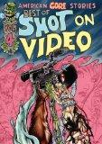 American Gore Stories: Shot On Video