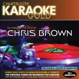 Karaoke Gold: Songs in the Style of Chris Brown