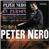 The Colourful Peter Nero; Peter Nero in Person