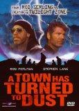 Town Has Turned to Dust [VHS]