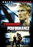Command Performance(2010) Dolph Lundgren; Melissa Smith; Dave Legeno