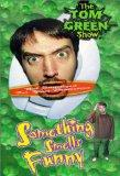 The Tom Green Show: Something Smells Funny [VHS]
