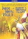 Pope John Paul II & Handel's Messiah
