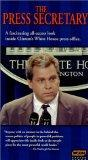 The Press Secretary - A Fascinating All-Access Look Inside Clinton's White House Press Offic...