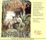 Offenbach - Robinson Cruso / Brecknock  Kenny  Browne  Hill Smith  Oliver  Opie  Hartle  Par...