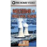 The American Experience: Meltdown at Three Mile Island [VHS]