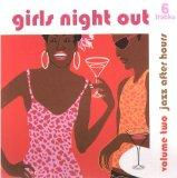 Jazz After Hours: Girls Night Out, Volume 2
