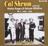 Cal Shrum: Rodeo Rhythm Volume 2