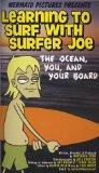 Learning to Surf with Surfer Joe, Part 1 -- The Ocean, You & Your Board [VHS]