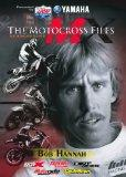 The Motocross Files: Bob Hannah