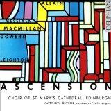 Ascension: Music of James MacMillan, Kenneth Leighton, Richard Allain, Patrick Gowers and Ol...
