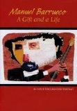 Manuel Barrueco: A Gift and a Life