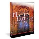 Martin Luther: A Journey to the Heart of the Reformation