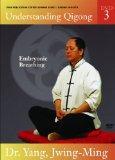 Understanding Qigong DVD 3: Embryonic Breathing