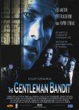 The Gentleman Bandit
