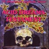 Acid Dreams Testament