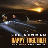 Lee Newman, Happy Together: The '60s Songbook