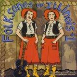 Folksongs of Illinois, No.1