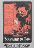 Bolshevism on Trial (Shattered Dreams)