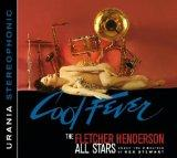 Cool Fever (The Big Reunion). The Fletcher Henderson All Stars Under the Direction of Rex St...