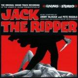 Jack the Ripper. Music Composed by Jimmy McHugh and Pete Rugolo.