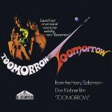 Toomorrow, From the Harry Saltzman, Don Kirshner Film Toomorrow, Original Soundtrack Recording