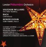 Vaughan Williams: First Nowell / Bach: Cantata 63 / Mendelssohn: Vom Himmel Hoch