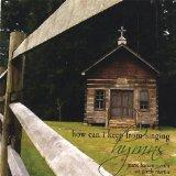 How Can I Keep from Singing-Hymns