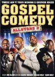 Gospel Comedy All Stars 2: These Aint Your Mommas Church Jokes