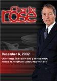 Charlie Rose with Floyd Norris & Michael Hirsh; Madeleine Albright; Bill Carter; Peter Peter...