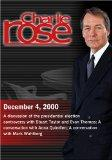 Charlie Rose with Stuart Taylor & Evan Thomas; C. Boyden Gray; Anna Quindlen; Mark Wahlberg ( December 4, 2000)
