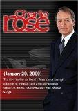 Charlie Rose with Jerome Groopman, David Remnick & Mary Ann Weaver; Jessica Lange (January 2...