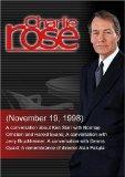 Charlie Rose with Norman Ornstein & Harold Evans; Jerry Bruckheimer; Dennis Quaid; memoriam ...