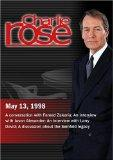 Charlie Rose with Fareed Zakaria; Jason Alexander, Larry David; Bill Carter, Mary Kaye Schil...