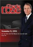 Charlie Rose with Elie Wiesel; Amy Tan (November 9, 1995)