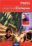 Lonely Planet Six Degrees Series 1: Paris
