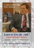 Learn to Live the Talk ! - Beyond Total Quality Management